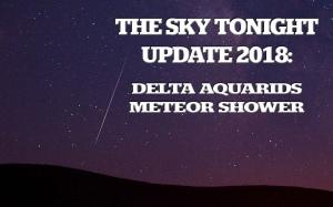 Delta Aquarids Meteor Shower